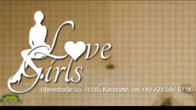 LOVE GIRLS in Karlsruhe